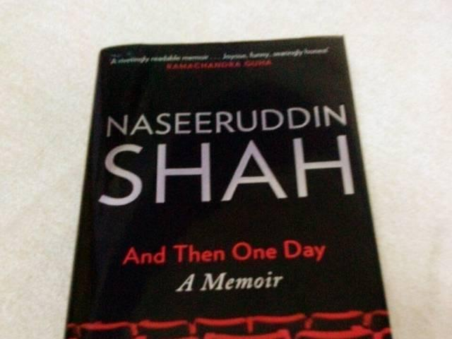 Naseeruddin Shah released his autobiography And then one day