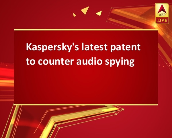 Kaspersky's latest patent to counter audio spying