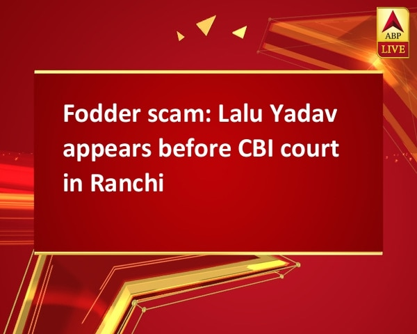 Fodder scam: Lalu Yadav appears before CBI court in Ranchi