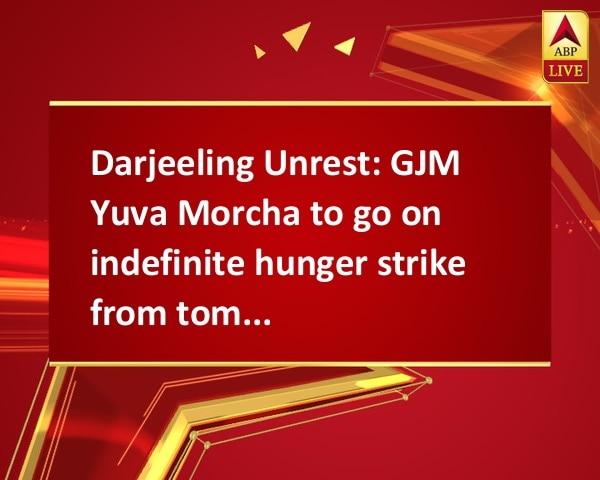 Darjeeling Unrest: GJM Yuva Morcha to go on indefinite hunger strike from tomorrow