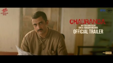 Watch : Official Trailer Of 'Chauranga'
