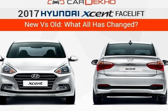 hyundai xcent facelift new vs old what all has changed