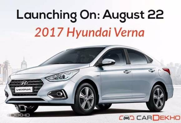 2017 hyundai verna to launch on august 22 official bookings open latest update