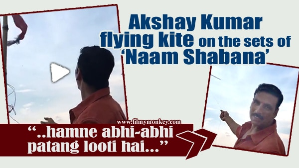 WATCH: Akshay Kumarflying kites on the sets of 'Naam Shabana'; Actor plays cameo in Taapsee Pannu