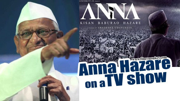 Anna Hazare FIRST TIME on a TV Show; Will shoot for a Comedy Show this Friday.. READ MORE!