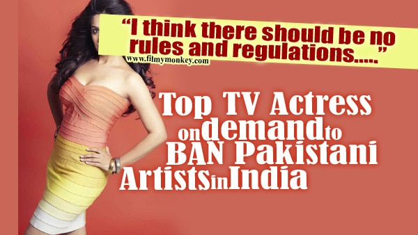"""It is really sad"" -Famous TV actress on calls to BAN Pakistanti artists in India"