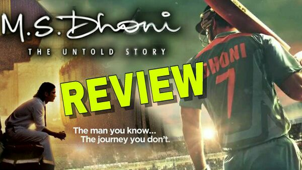 M. S. Dhoni: The Untold Story REVIEW: Sushant's non-star persona worked.. moderate production value.. but film touches the right nerve.. READ DETAILS!