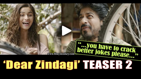"""Dear Zindagi TEASER 2: Mentor SRK gives a lesson to Alia Bhatt… """"recycle things that can't be fixed""""..! WATCH!"""