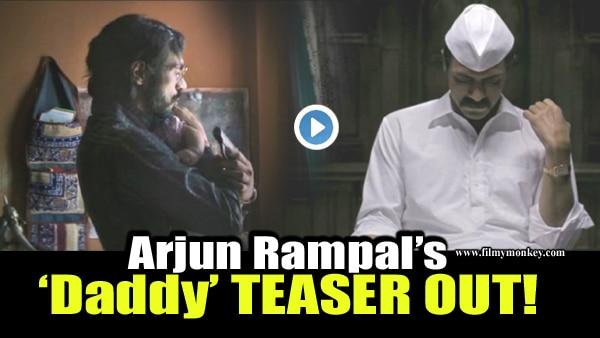 DADDY Official Teaser: Arjun Rampal ROCKS the Gangster Arjun Gawli looks!INTENSE WATCH!