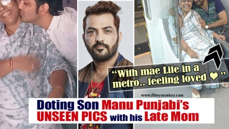 Bigg Boss 10: UNSEEN PICS of Manu Punjabi with his Mother will MELT YOUR HEART; See his ADORABLE MESSAGES for Mom too!