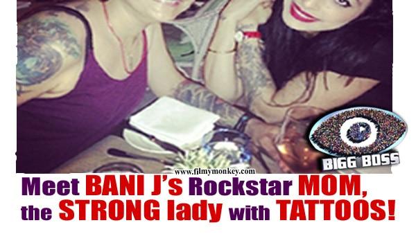 Bigg Boss 10: Bani J's mother Tanya Judge is no less a rockstar than her daughter!