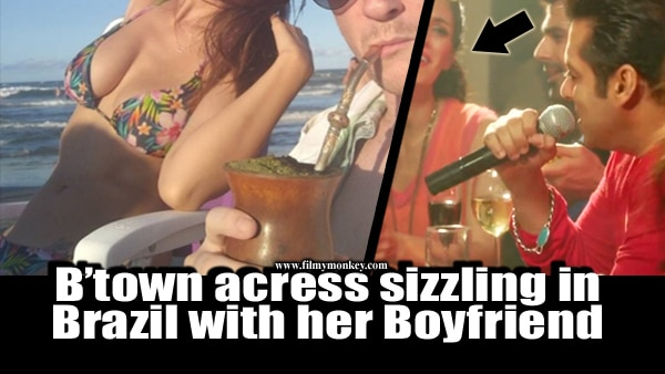 Actress seen in 'Jai Ho' currently on Brazil trip with Boyfriend!