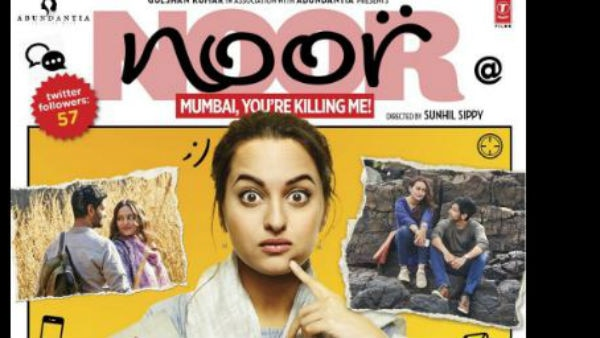 WATCH Noor trailer; Meet Sonakshi Sinha the clumsy girl who wants to get into hard journalism!