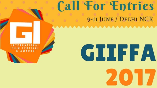 India's biggest International Film Festival & Awards 'GIIFFA' invites entries; Here are the DETAILS!