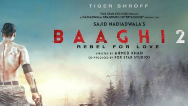 'Baaghi 2' POSTER: Tiger Shroff is BACK as REBELLIOUS lover; flaunts his chiseled body in the FIRST LOOK!