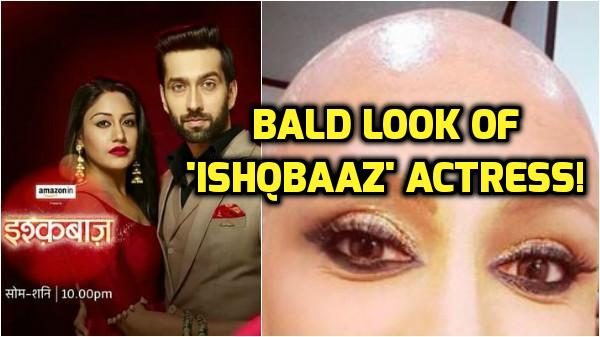 'Ishqbaaz' actress Anjali Mukhi goes BALD for the show!