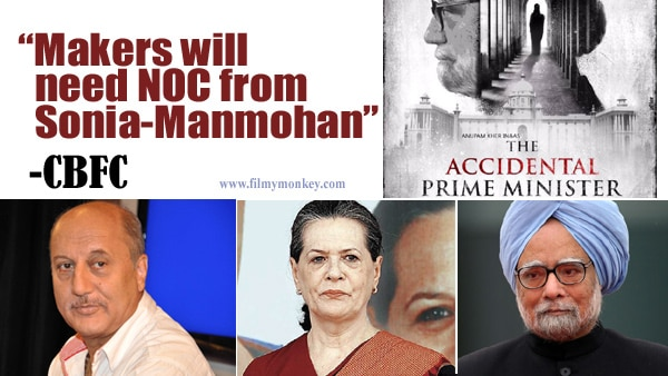 'The Accidental Prime Minister' makers will need NOC from Manmohan, Sonia: CBFC chief Nihalani