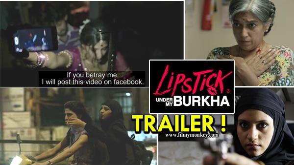 Lipstick Under My Burkha TRAILER: Konkona Sen, Ratna Pathak, TV actor Vikrant Massey go BOLD & DARING!