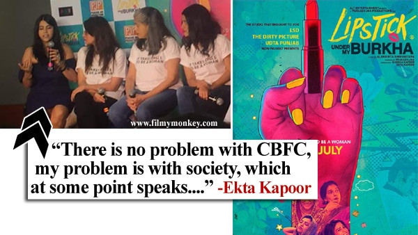 """Lipstick Under My Burkha: Ekta Kapoor at trailer launch – """"The middle finger is not for the CBFC but pointed towards…"""""""