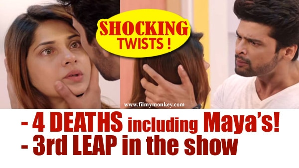 Beyhadh: Four deaths including Maya's! Show to take 3rd Leap in the most shocking twists ever!