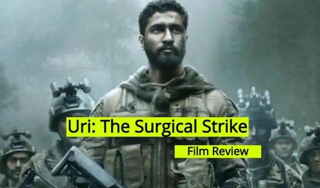 Uri: The Surgical Strike Movie Review, Check Uri Film Review